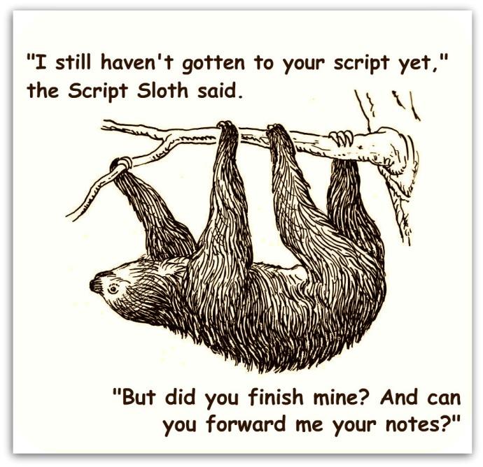 The Script Sloth speaks true
